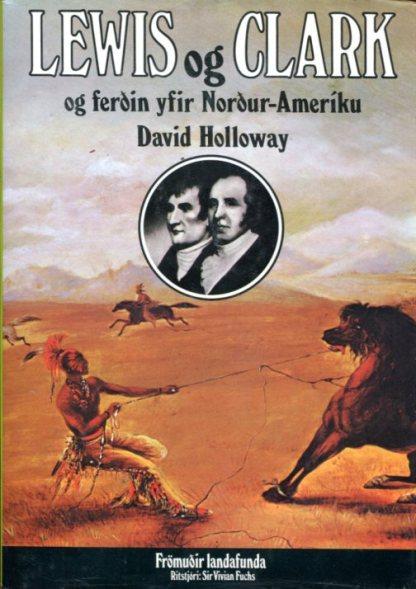 Lewis og Clark og ferðin yfir Norður Ameríku