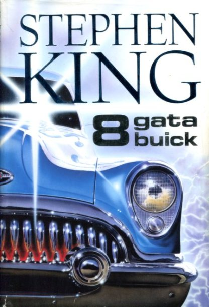 Stephen King 8 gate buick