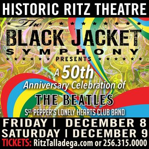 The Black Jacket Symphony - Sgt. Pepper - The Beatles @ Historic Ritz Theatre | Talladega | Alabama | United States
