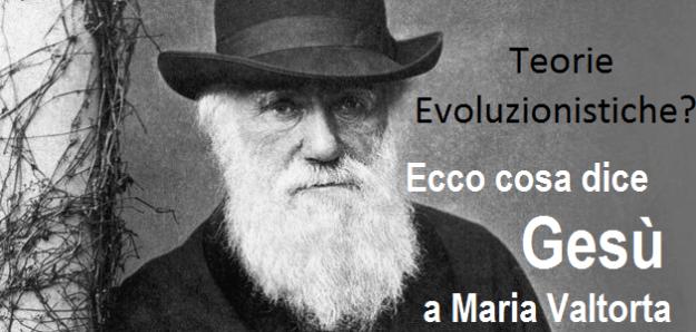 Gesù rivela a Maria Valtorta che le teorie evoluzionistiche sono false