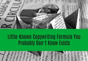 Little-Known Copywriting Formula You Probably Don't Know Exists