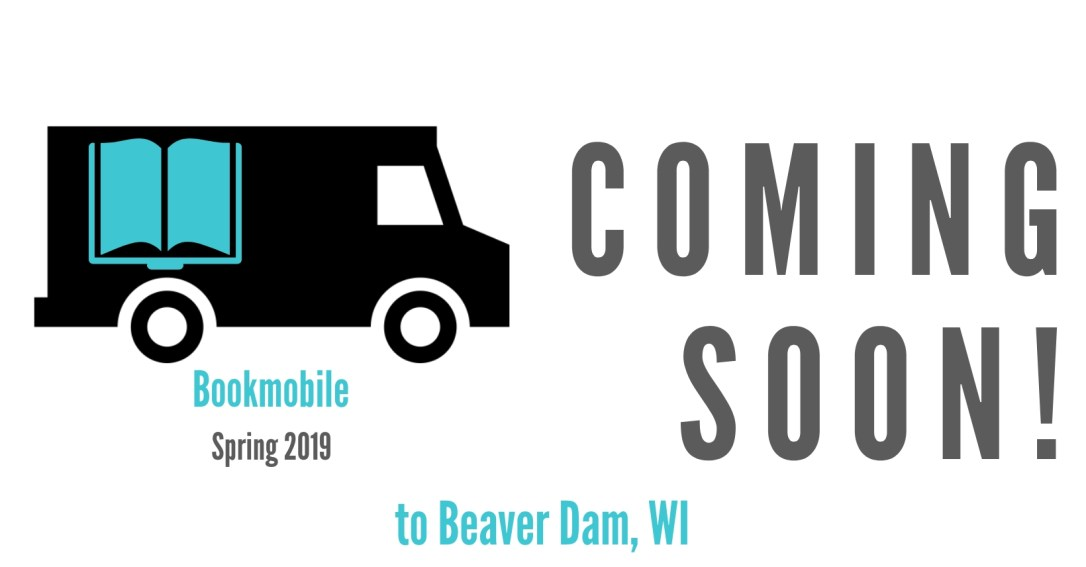 Bookmobile Coming Soon to Beaver Dam, WI
