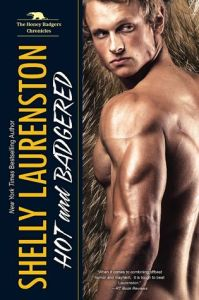 Hot and Badgered by Shelly Laurenston book cover