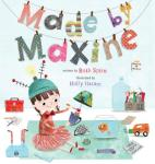 Made by maxine by Ruth Spiro book cover