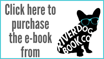 Click here to purchase the ebook from River Dog Book Co.