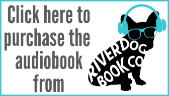 Purchase the audiobook from River Dog Book Co.