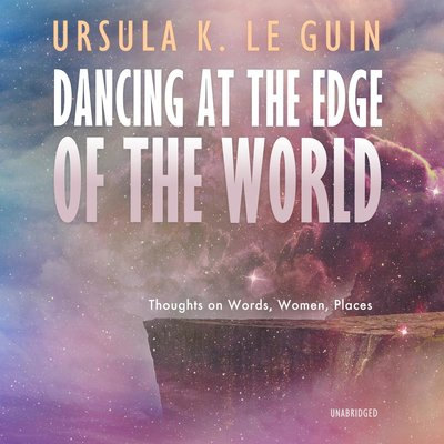 Dancing at the Edge of the World audiobook