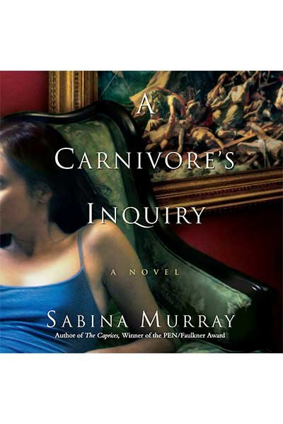 A Carnivore's Inquiry by Sabina Murray audiobook