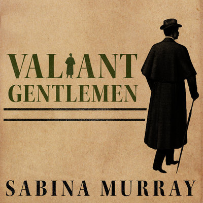 Valiant Gentleman by Sabina Murray audiobook
