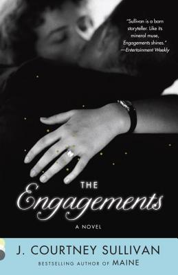 The Engagements by J Courtney Sullivan