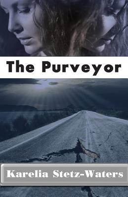 The Purveyor by Karelia Stetz-Waters