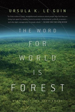 The Word for World is Forest by Ursula K. Le Guin ebook