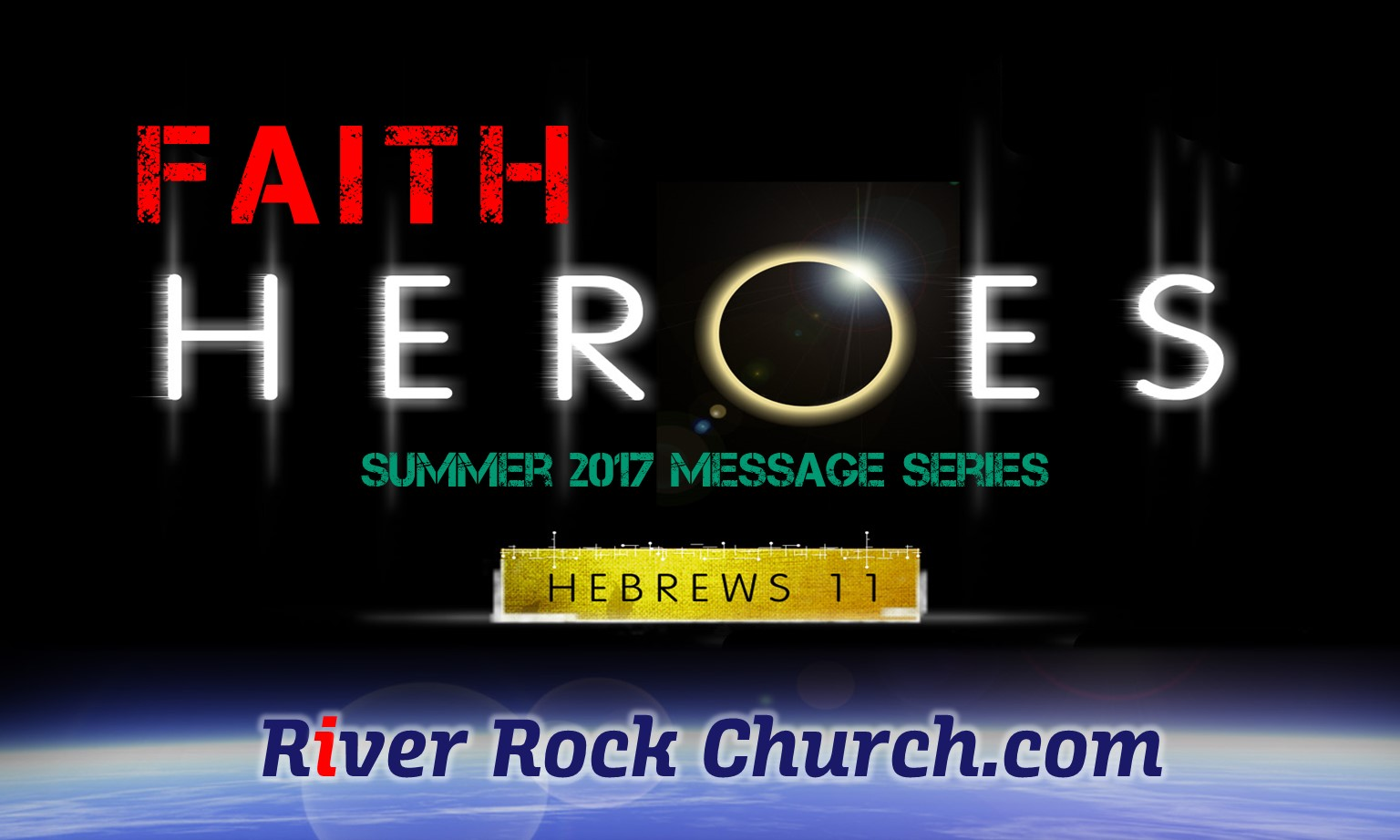 Faith Heroes – Encouraging Summer Message Series