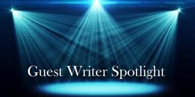 Guest Writer Spotlight