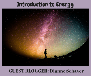 Guest Blog: Introduction to Energy