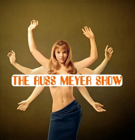 The-Russ-Meyer-Show-photo-promo