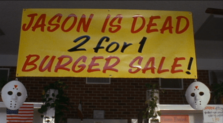 jason-is-dead-2-for-1-burger-sale-jason-goes-to-hell