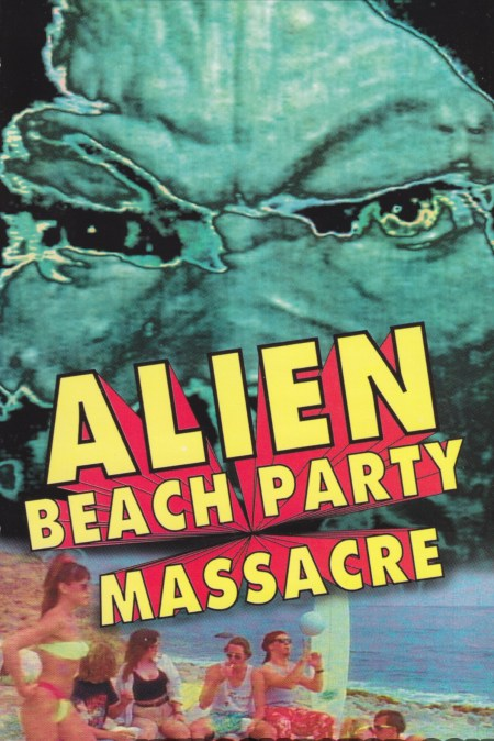 Alien-Beach-Party-Massacre