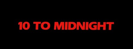 10 To Midnight 00