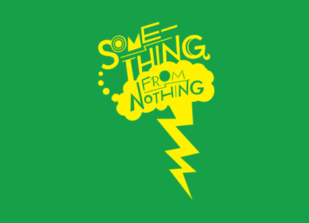 1427767345_1-something-from-nothing