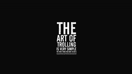 the-art-of-trolling-is-very-simple