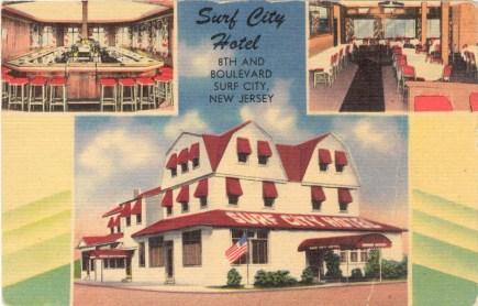 Surf City Hotel, 8th & Boulevard, Surf City, NJ
