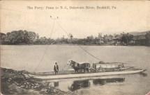 The Ferry - Penn to NJ, Delaware River, Bushkill, Pa. 1909 [800x510]