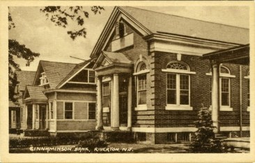 ---THEN AND NOW--- ABOVE: Original site of Cinnaminson Nat'l Bank of Riverton from 1907-1928. The building served as a US Post Office from 1936-1940.