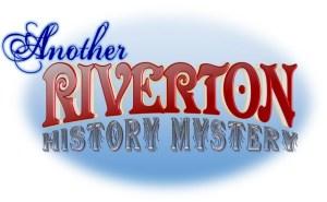 riverton history mystery (Copy)