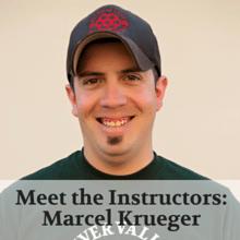 Meet the Instructors- Marcel Krueger