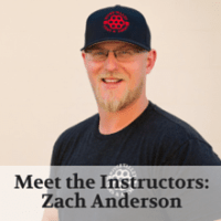 Meet the Instructors- Zach Anderson