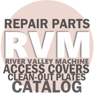 Access Cover Plates & Clean-Out Access Covers @ River Valley Machine