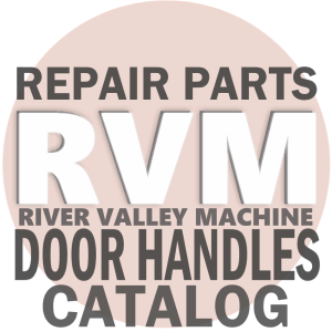Door Handle Repair Parts & Safety Accessories @ RVM - River Valley Machine