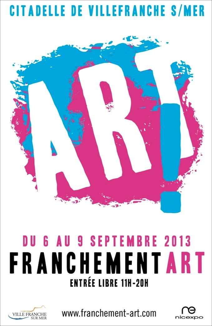 Franchement Art 2013 in Villefranche sur Mer
