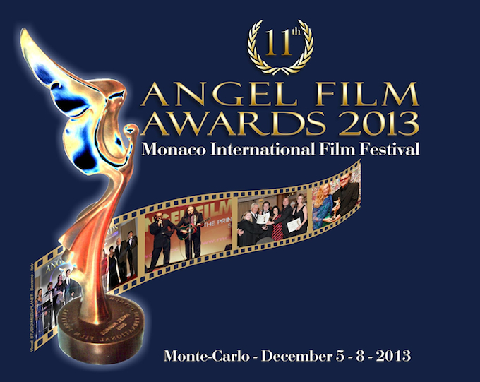 The 2013 Angel Film Festival and Awards in Monaco