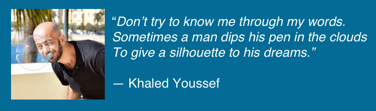 Khaled Youssef quote