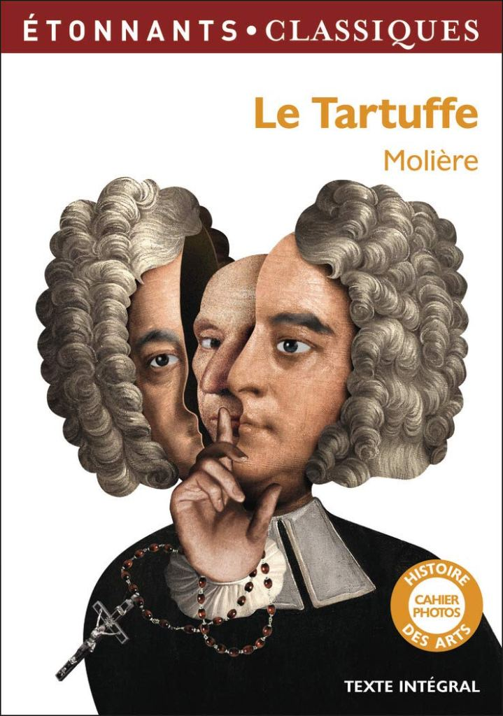 Molière, Le Tartuffe ou l'imposteur