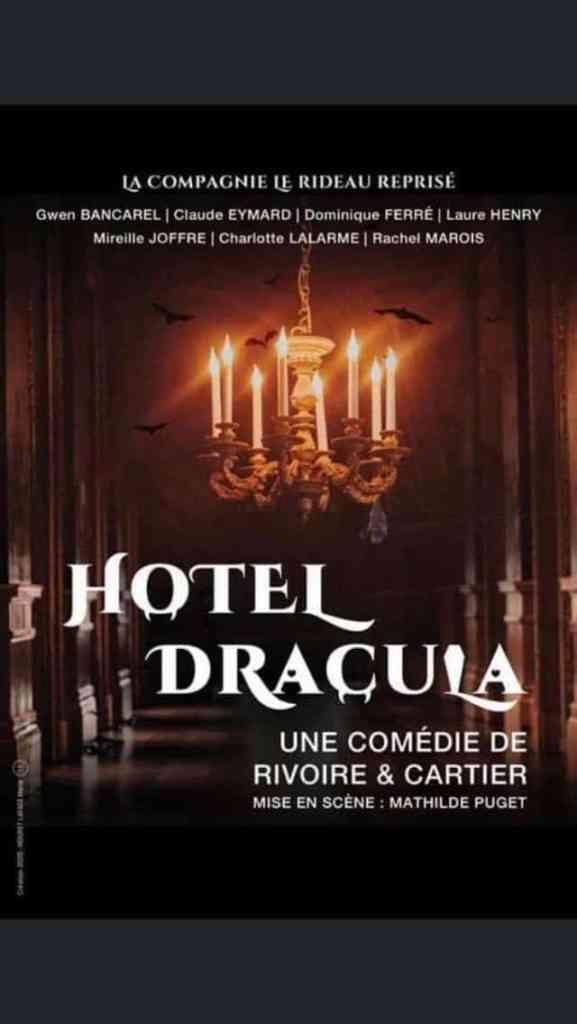 Hôtel Dracula, comédie vampirique de Rivoire & Cartier, par la compagnie du Rideau reprisé, 1er octobre à Saint-Chéron.