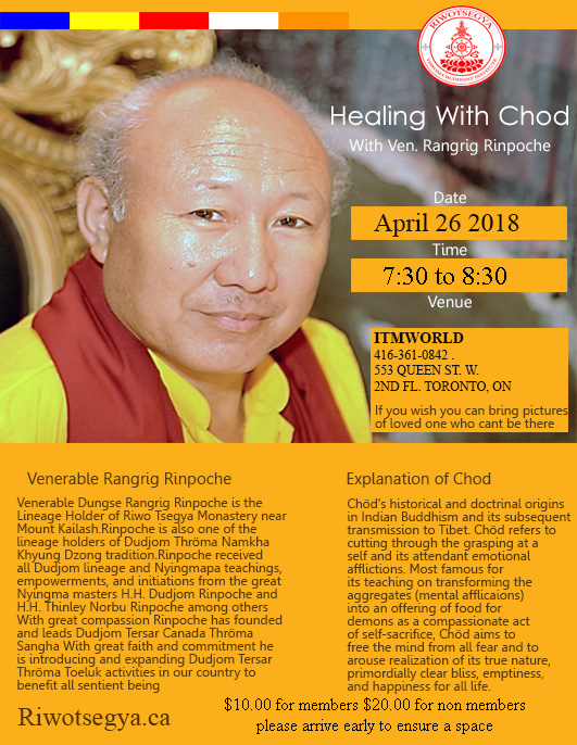 Healing Chod Event With Venerable Dungse Rangrig Rinpoche Presented by Riwotsegya ITM
