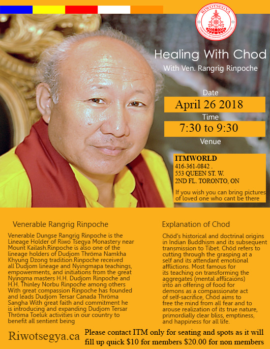 Healing Chod Event With Venerable Dungse Rangrig Rinpoche at ITM-Riwotsegya