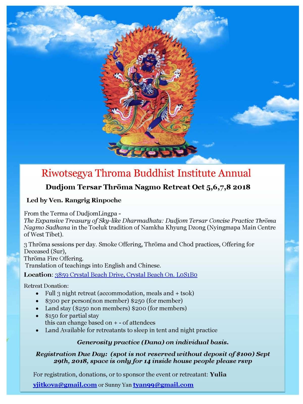 Riwotsegya Throma Buddhist Institute Annual Dudjom Tersar Thröma Nagmo Retreat Oct 5,6,7,8 2018