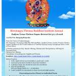 Riwotsegya Throma Buddhist Institute Annual Dudjom Tersar Thröma Nagmo Retreat Oct 5,6,7,8 2018