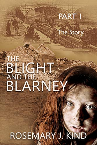 The Blight and the Blarney – Part 1 – The Story (Tales of Flynn and Reilly Book 0)