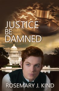Cover of Justice Be Damned showing attorney William Dixon