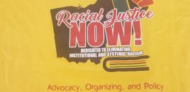 Purchase you Racial Justice NOW! T-Shirt Today