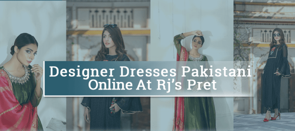 Dresses Pakistani Rjs Pret Feature Image