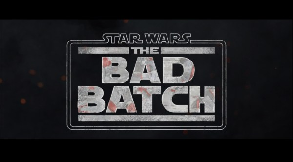 Star Wars: The Bad Batch Title Card