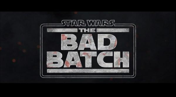 Star Wars: The Bad Batch Title Card