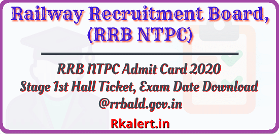 RRB NTPC Admit Card 2020 Name Wise