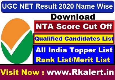 UGC NET Result Name Wise Download NTA Score Cut Off Qualified Candidates List All India Topper List Rank List